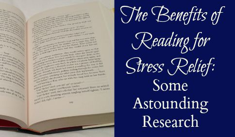 Benefits of Reading for Stress Relief