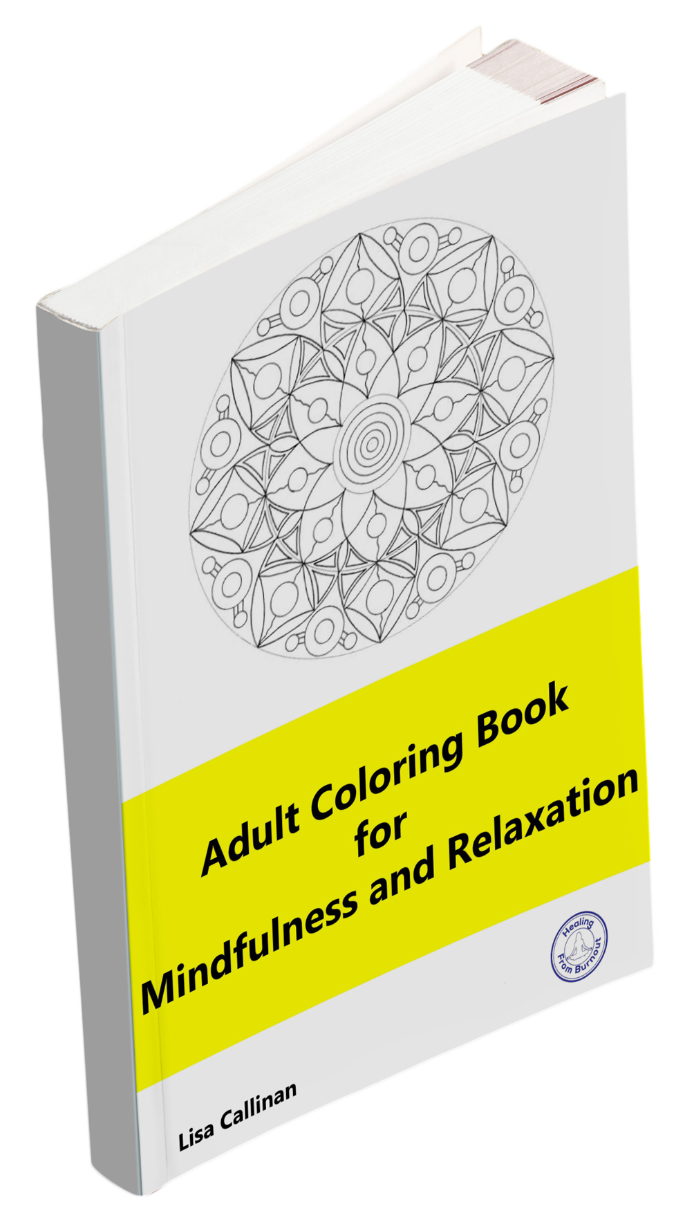 Adult Coloring Book for Mindfulnes and Relaxation.