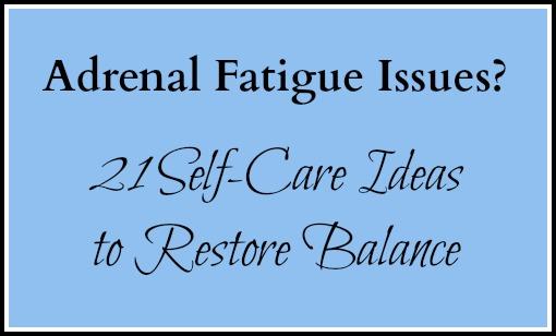 Adrenal Fatigue Self-Care