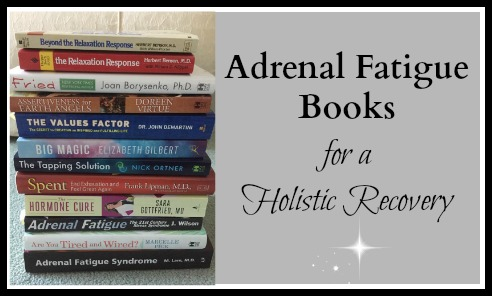 Adrenal Fatigue Books for a holistic recovery